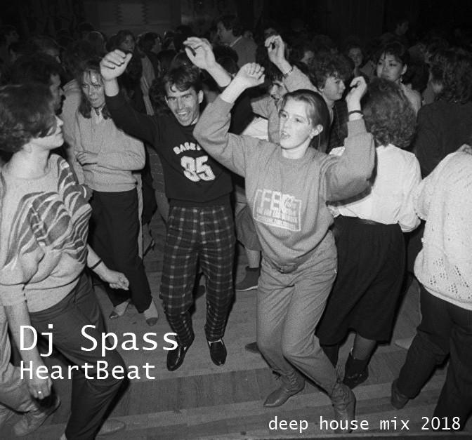 Dj Spass-HeartBeat (deep house mix 2018) – DJ Spass
