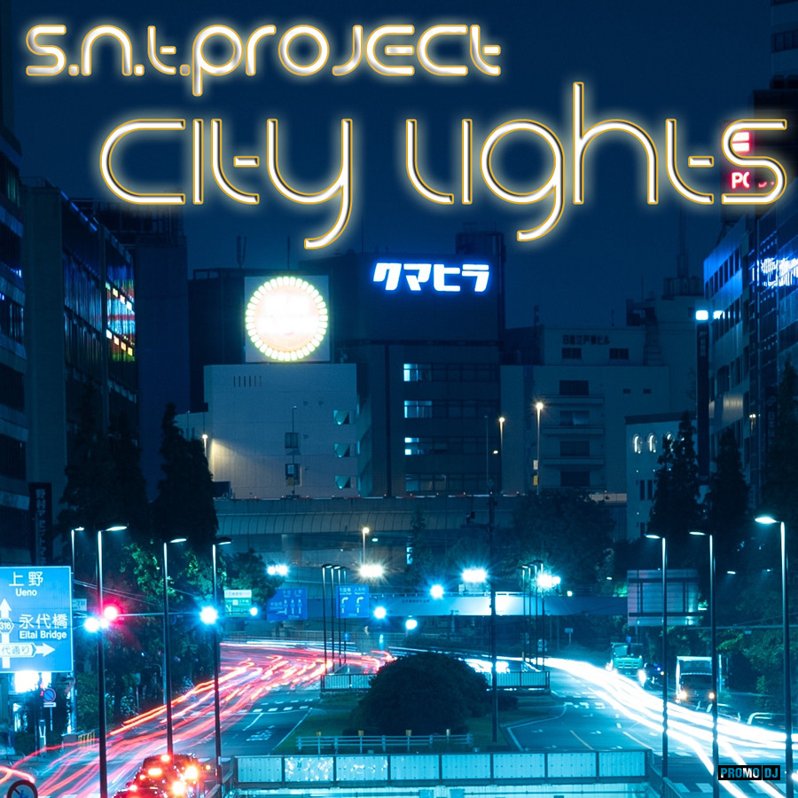 S N T Project - City Lights – Dave N T