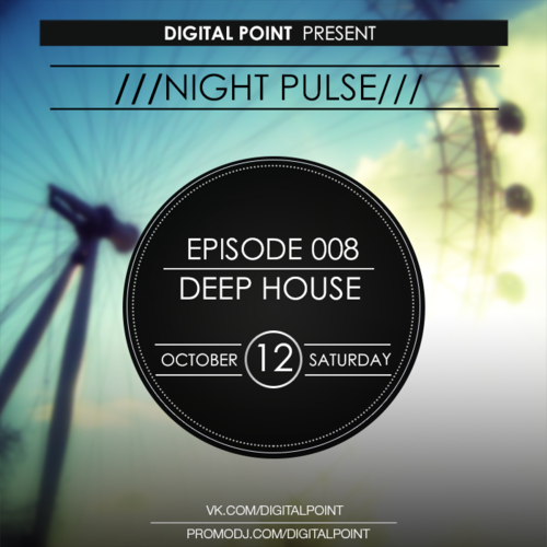Digital Point - Night Pulse - Episode 008