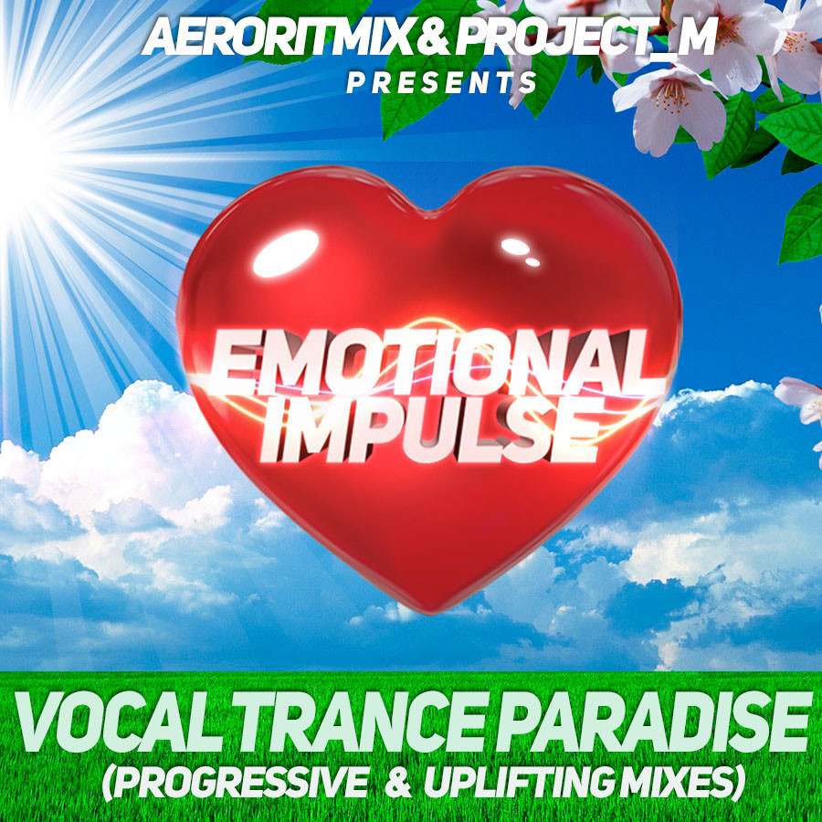 Aeroritmix & Project M Pres  Emotional Impulse - Vocal