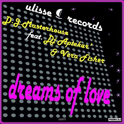 D.J.Masterhouse feat Dj Aptekar' & Vera Fisher - Dreams of ...