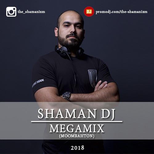 SHAMAN DJ - MEGAMIX vol 2 (Moombahton 2018) – SHAMAN DJ