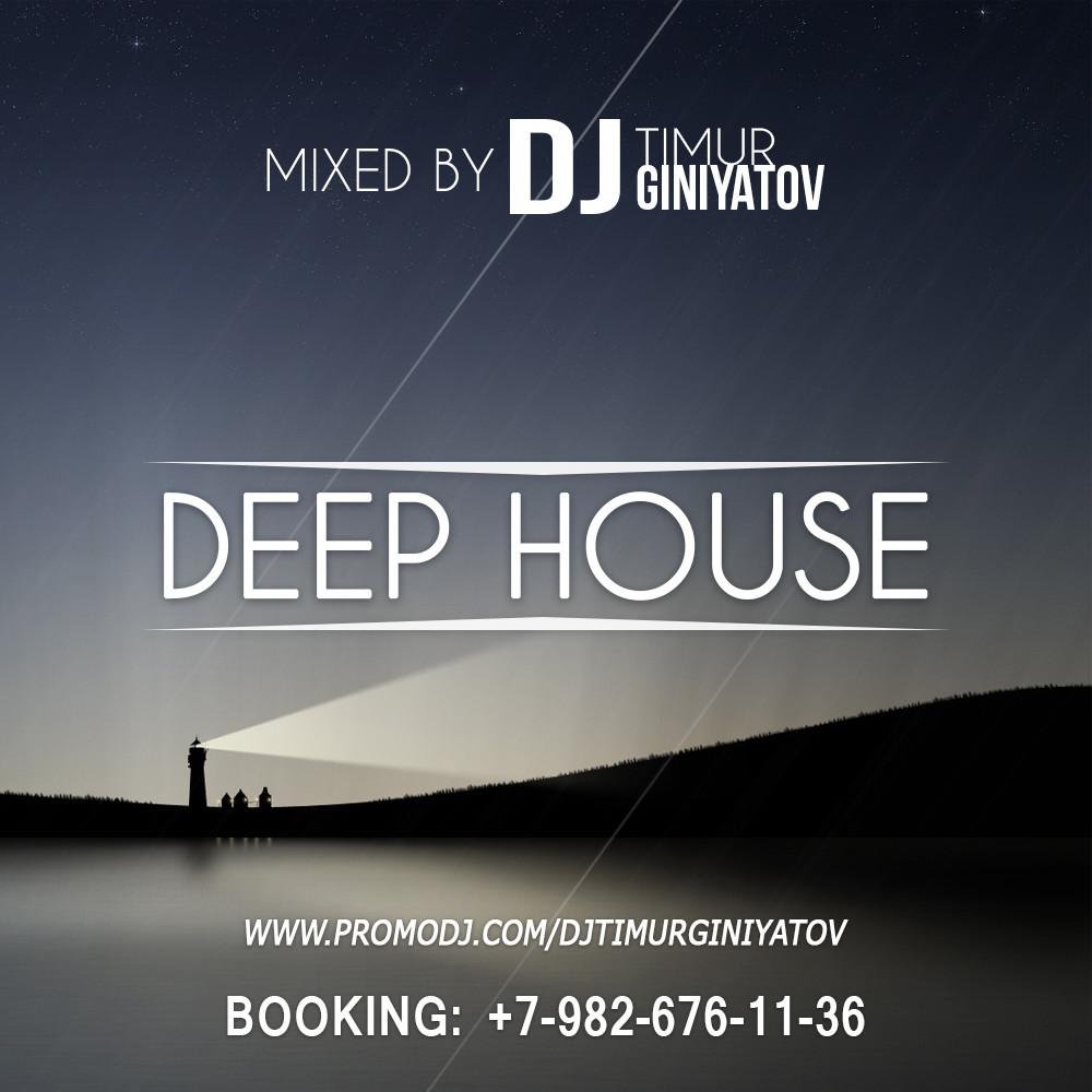 Dj timur giniyatov live deep house mix dj for Deep house 2000