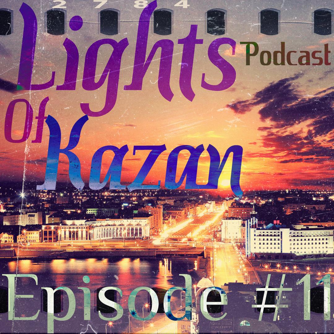 SkyRone - Lights Of Kazan Podcast #11 – SkyRone
