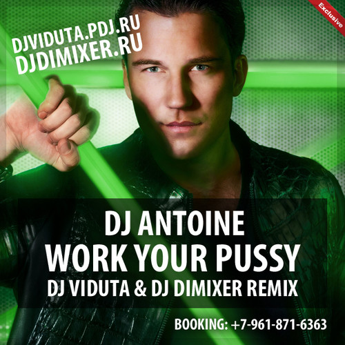 Work Your Pussy Dj 68