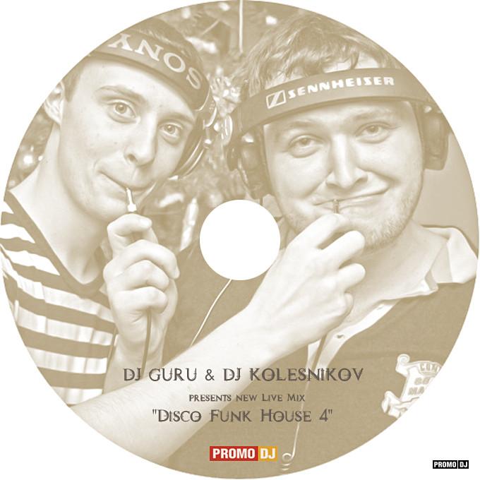 DIMA GURU & DJ KOLESNIKOB - DISCO FUNK HOUSE MIX 4 – DIMA