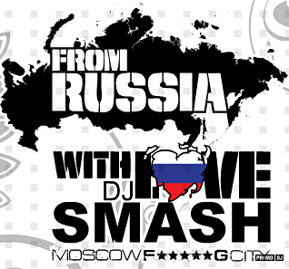 DJ Smash - From Russia With Love (DJ Miller remixes)