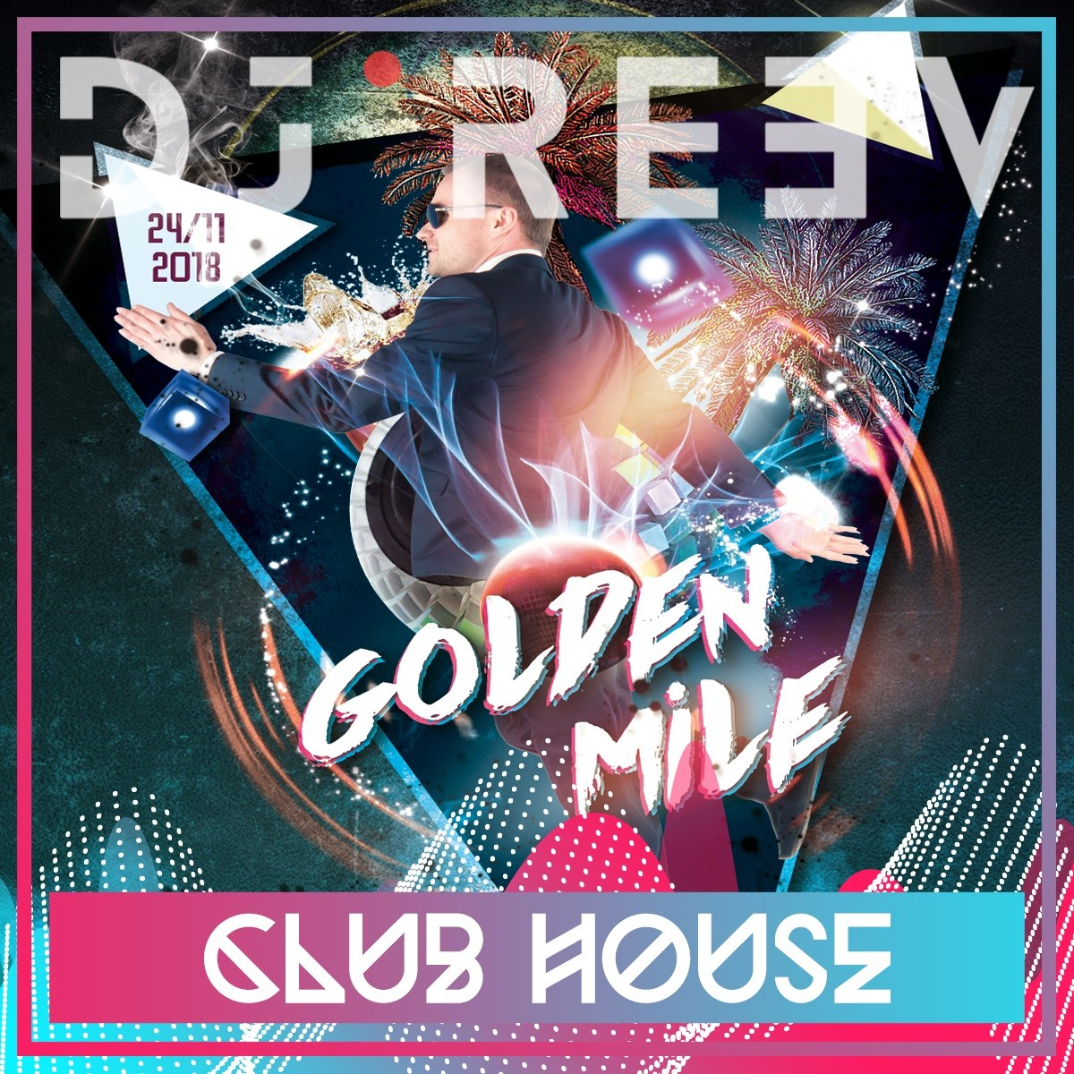 Dj ReeV - Golden Mile November 2K18 Club House