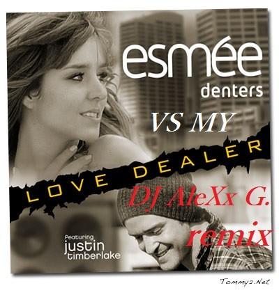 justin timberlake feat esmee denters love dealer