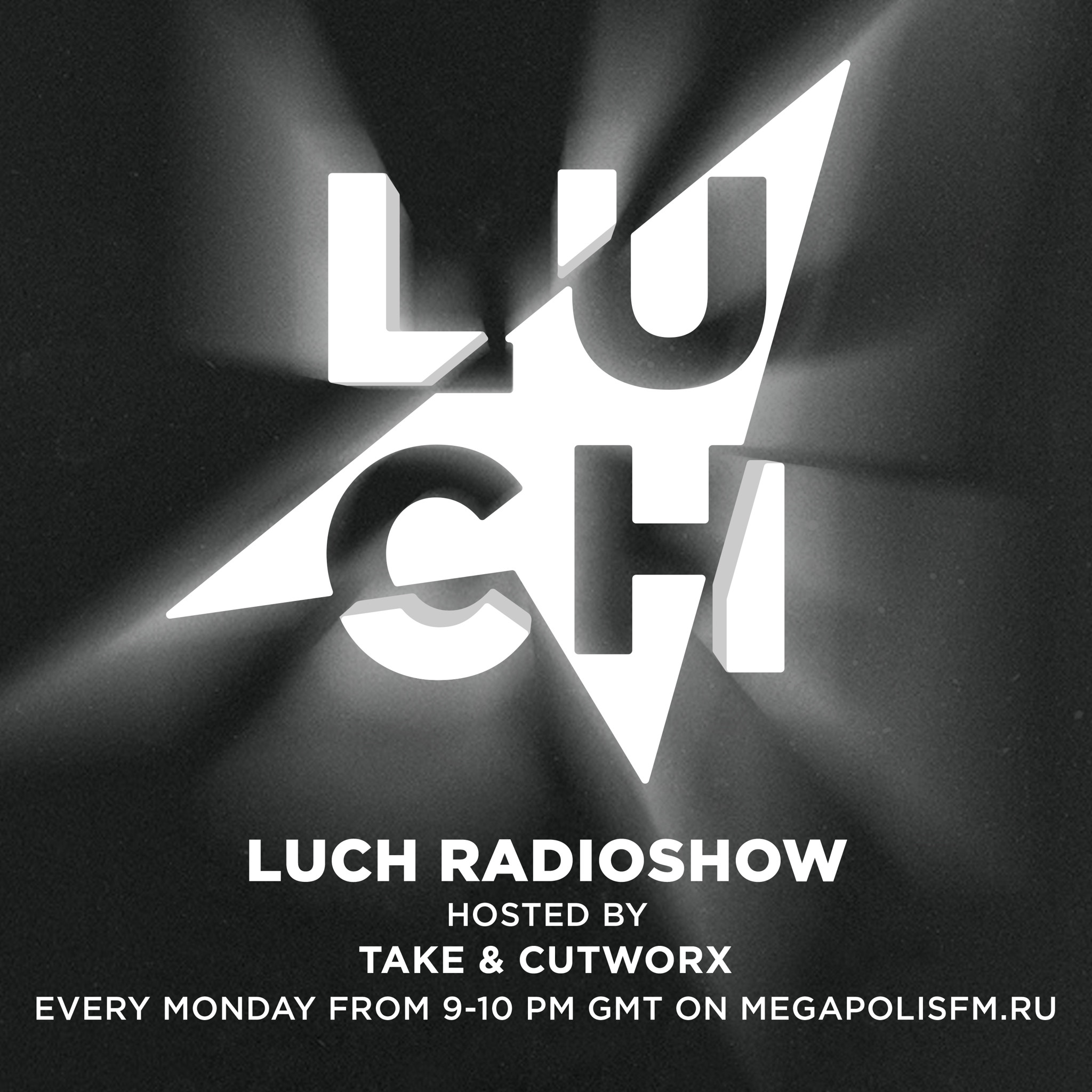 Take & Cutworx presents Luch Radioshow
