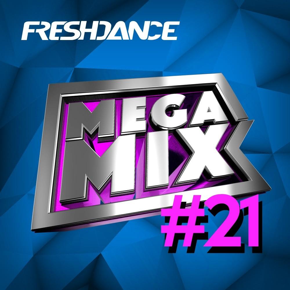 project Freshdance - #MEGAMIX [21] – project Freshdance