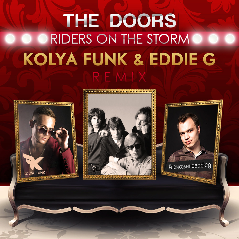 The Doors Riders On The Storm Kolya Funk Eddie G Dub Remix