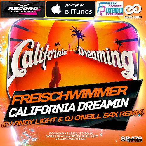 FREISCHWIMMER CALIFORNIA DREAMIN СКАЧАТЬ БЕСПЛАТНО
