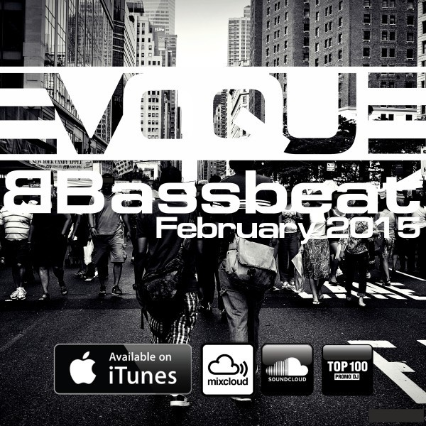 Evoque - Bassbeat podcast 28 (February 2015)
