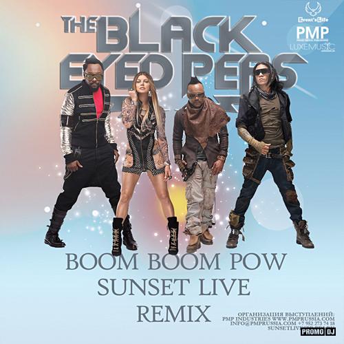 Black Eyed Peas - Boom Boom Pow (Sunset Live Remix) [2016]