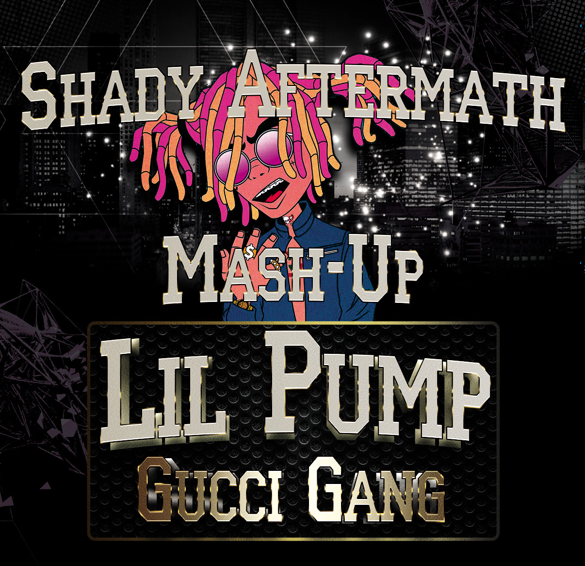 Lil Pump - Gucci Gang (Shady Aftermath Mash-Up) – Shady