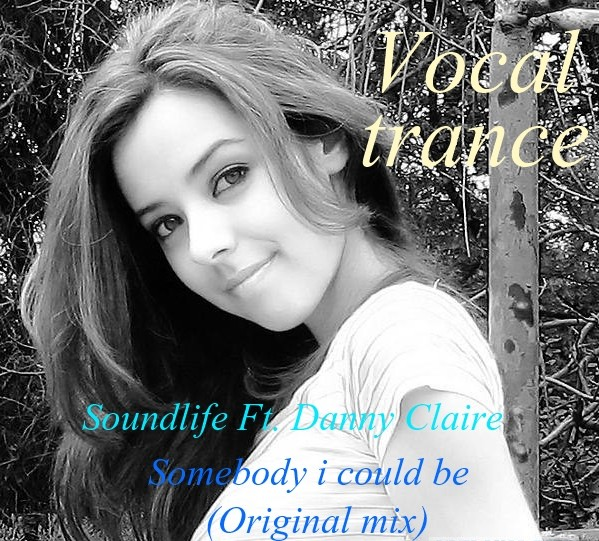 Soundlife Ft. Danny Claire - Somebody I Could Be (Original Mix)(Cut Version) – Soundlife - c2ac05b26118e1148e778c8ca8a0fa5811:resize:2000x2000:same:3cbf3b