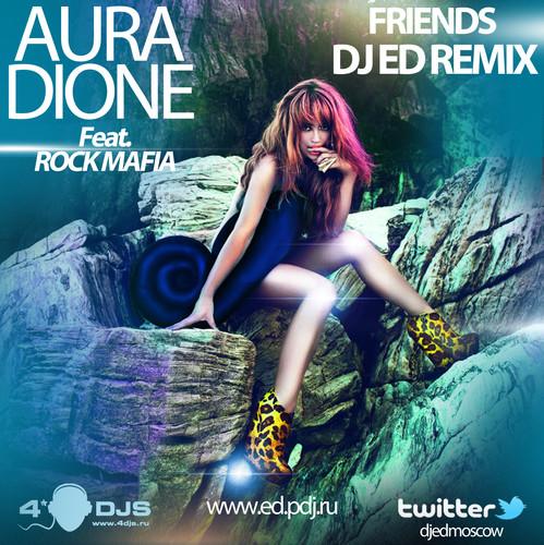 Aura dione feat rock mafia friends скачать mp3
