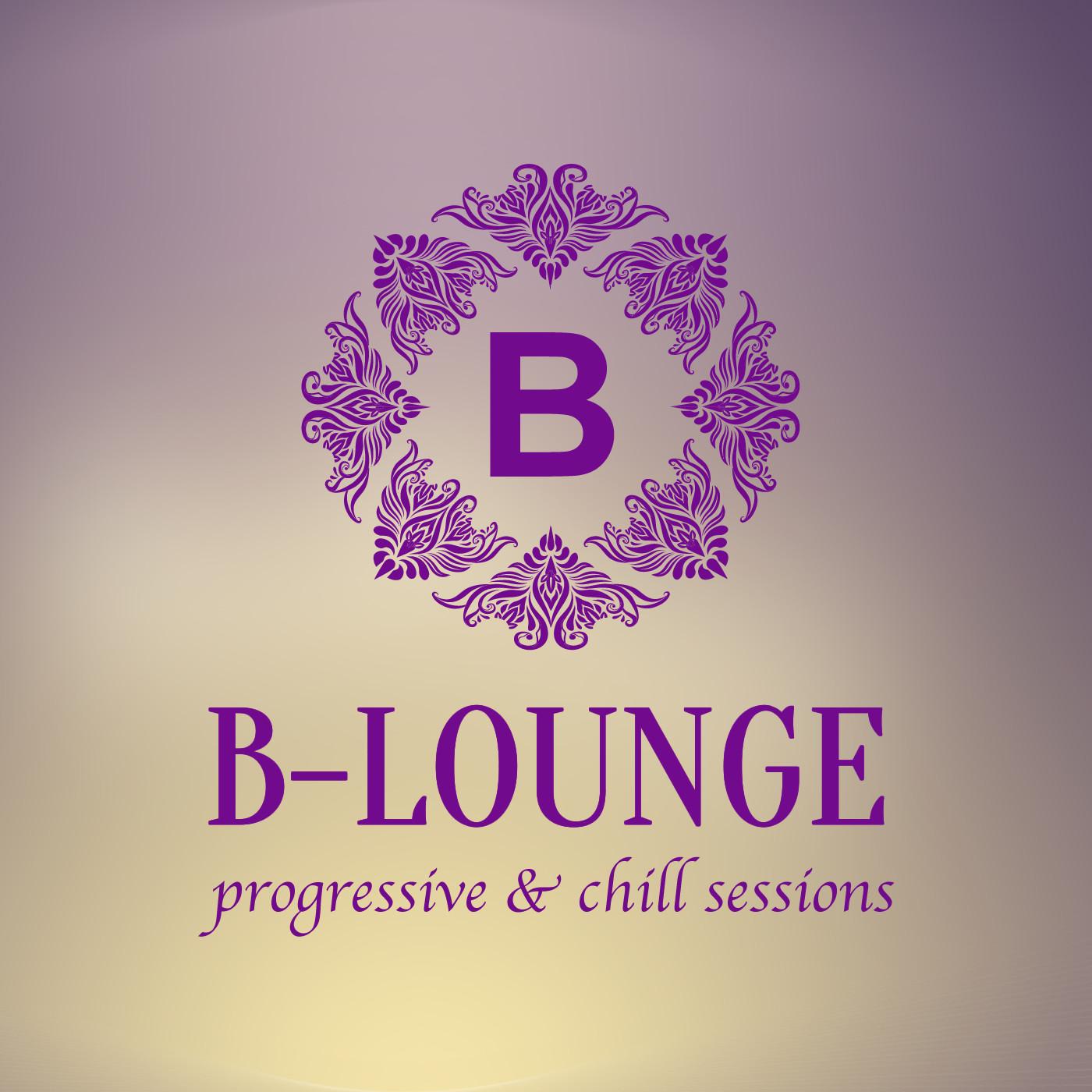 B-Lounge Progressive & Chill Sessions