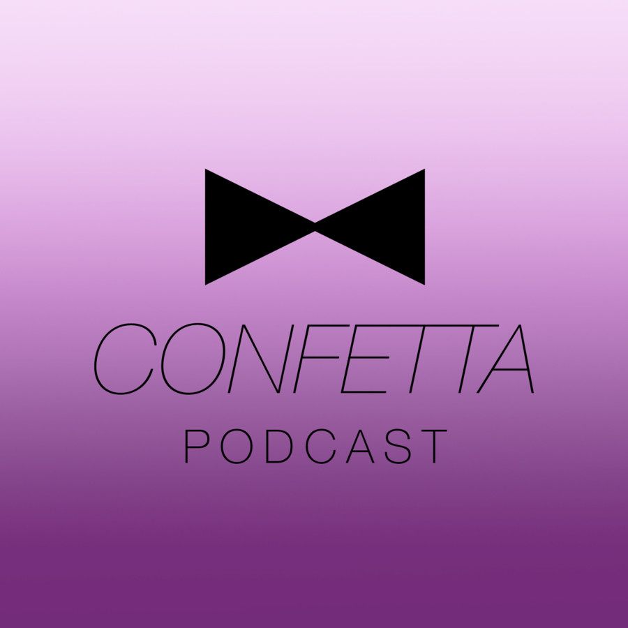 Confetta Podcast