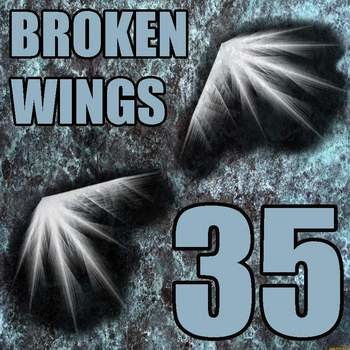 Albie Back - Broken Wings Mix 35