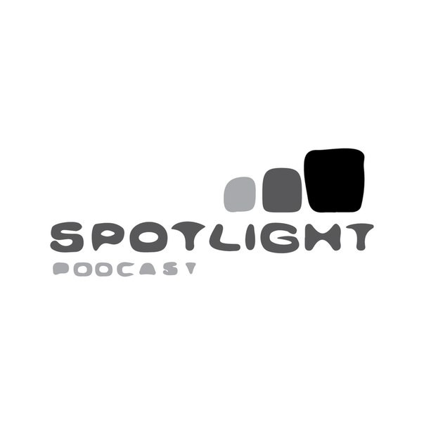 Spotlight Podcast