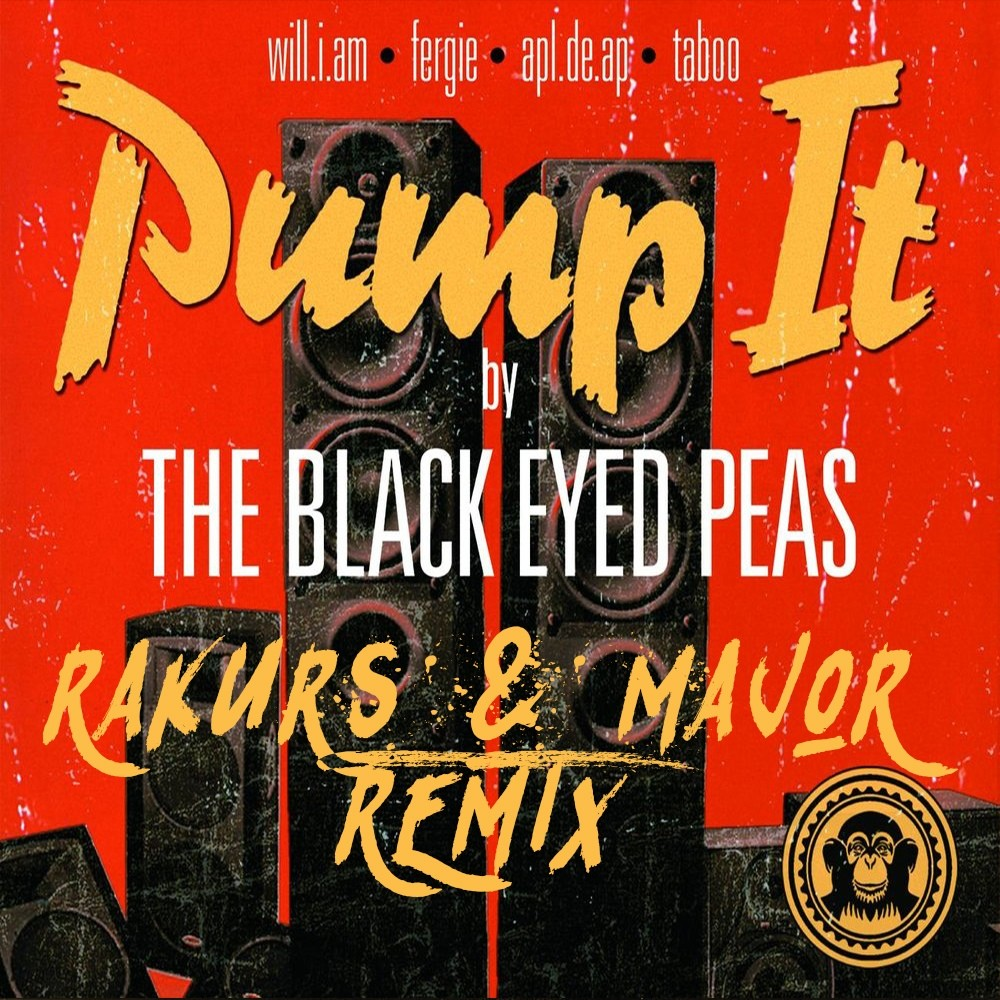 The Black Eyed Peas - Pump It (Rakurs & Major Remix)