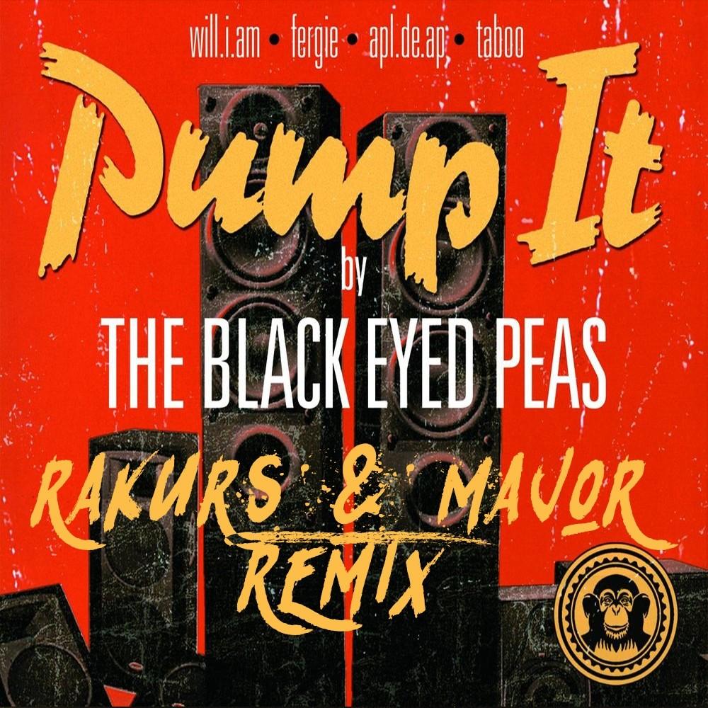 Black Eyed Peas - Pump It (Rakurs & ...