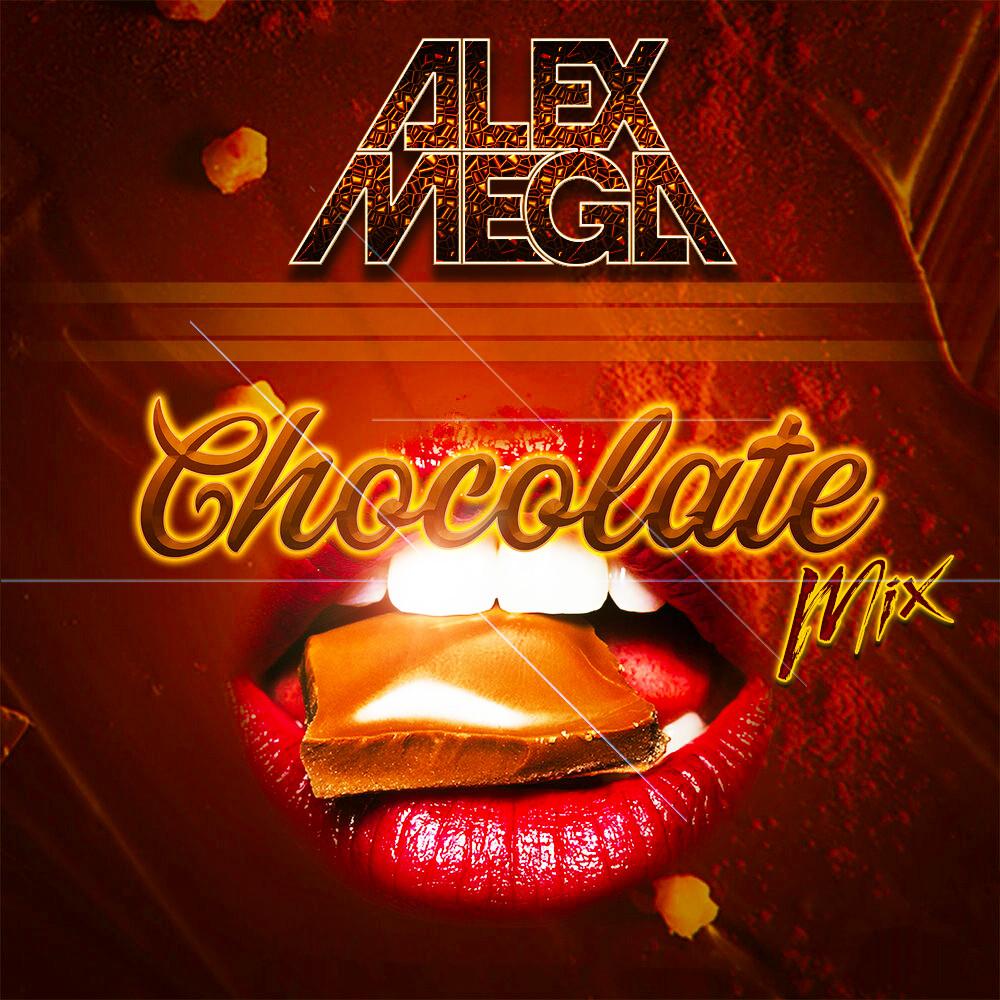 DJ Alex Mega - Chocolate Mix - 2021