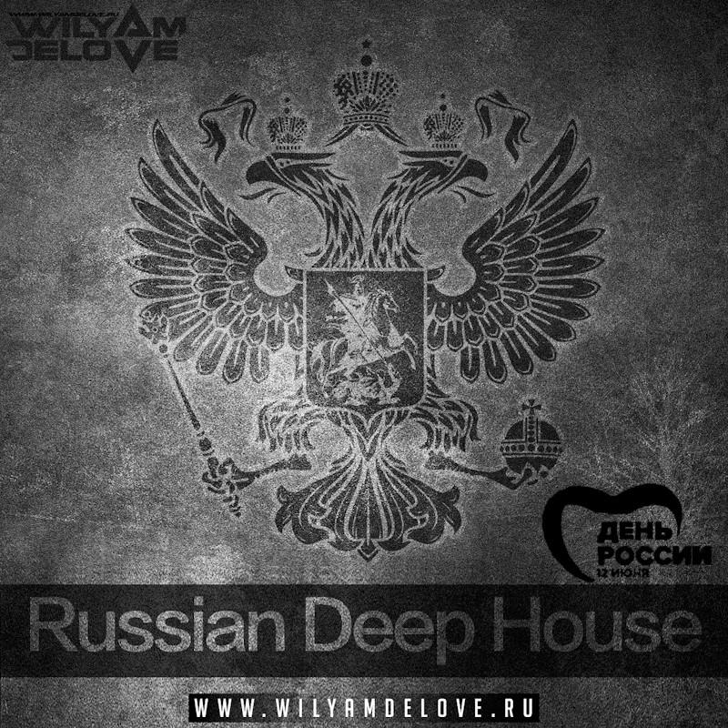 Dj wilyamdelove russian deep house wilyamdelove for Deep house 2000