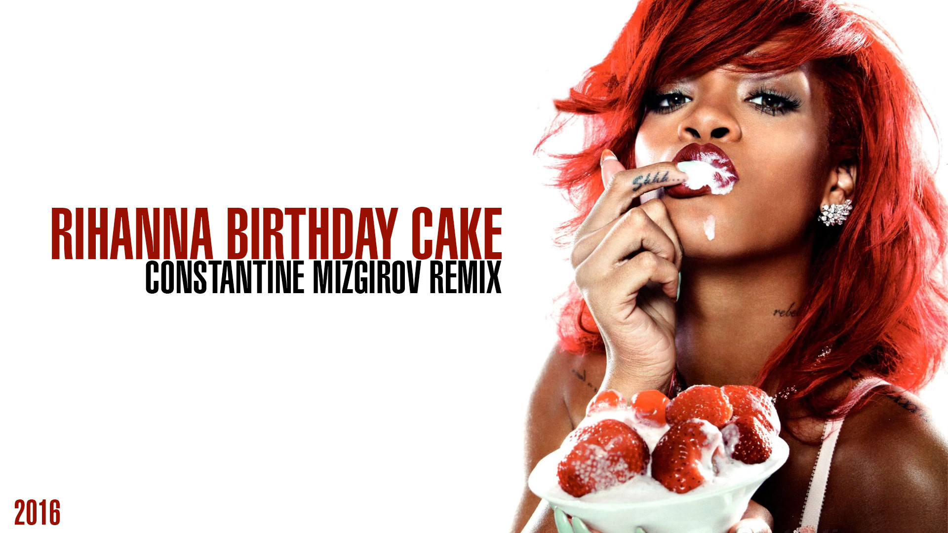 Sensational Rihanna Birthday Cake Constantine Mizgirov Remix Constantine Funny Birthday Cards Online Alyptdamsfinfo