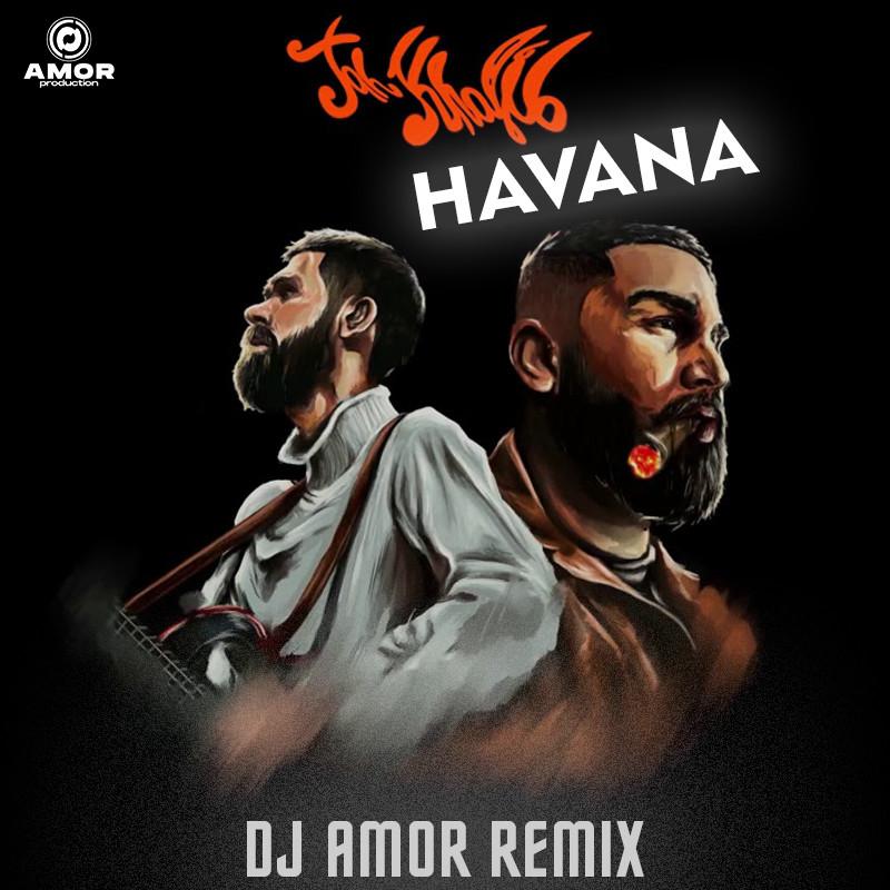 Jah Khalib Havana Dj Amor Remix Amor