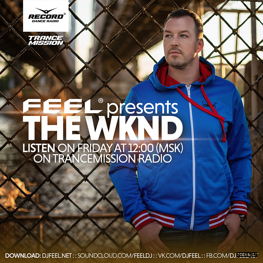 Feel The Wknd 063 Trancemission Radio Dj Jaket Hoodie Armin Van Buuren 6 Channel