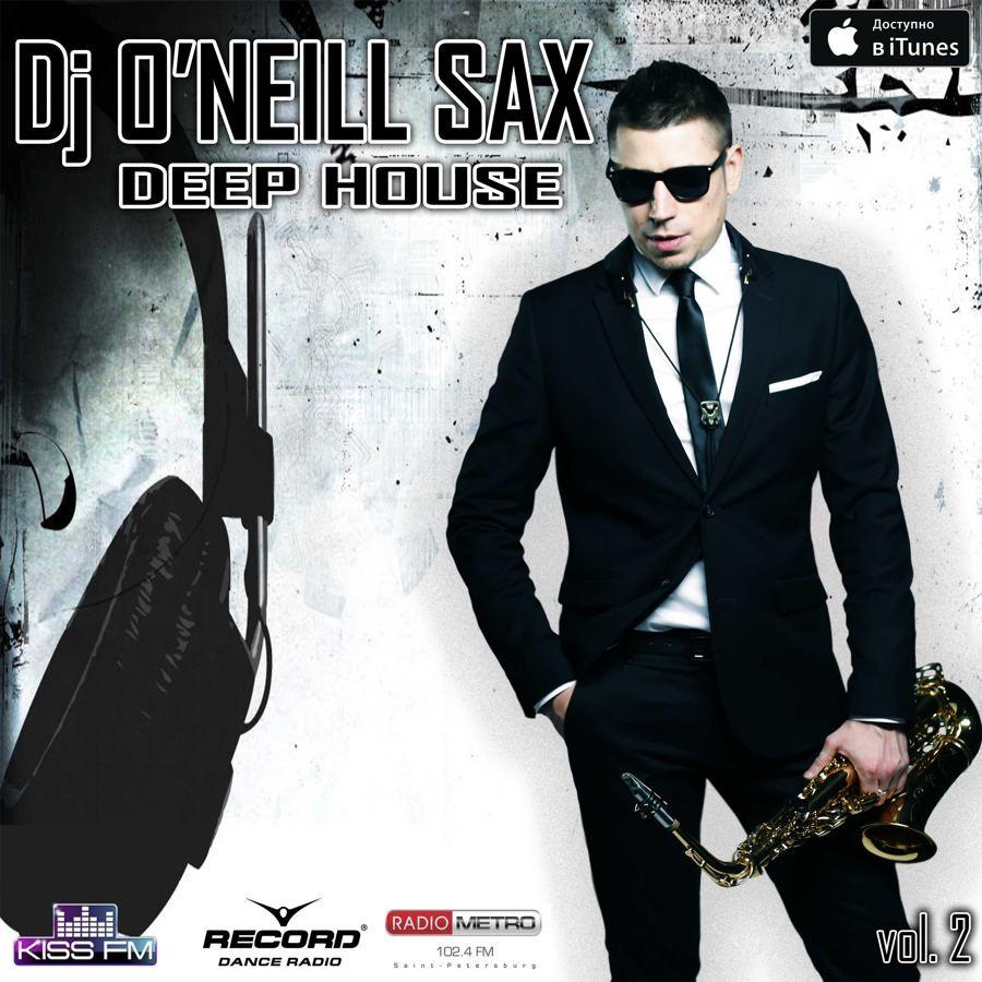 O 39 neill deep house sax mix 2 no jingle o 39 neill for Deep house 2000