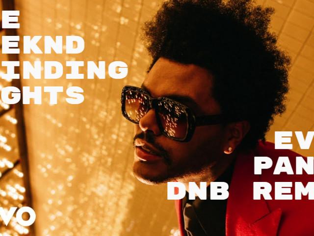 The Weeknd --Blinding Lights (Evil Panda DnB Remix) – EviL Panda