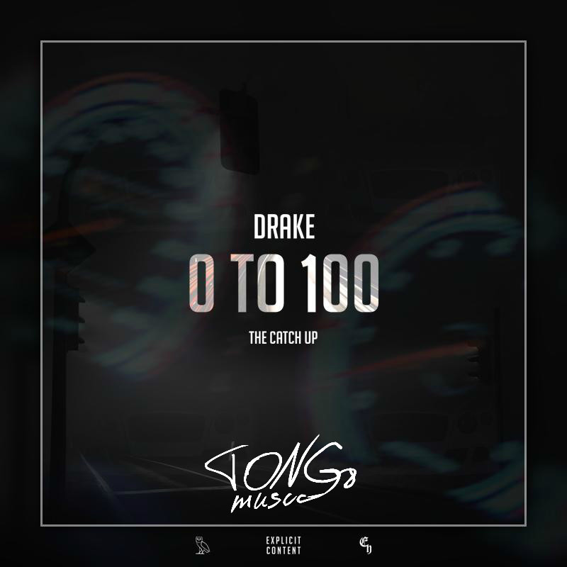 Drake  0 to 100  The Catch Up Lyrics  Genius Lyrics