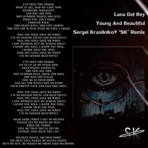 Lana Del Rey - Young And Beautiful (Sergei KrasilnikoV 'SK' Remix)