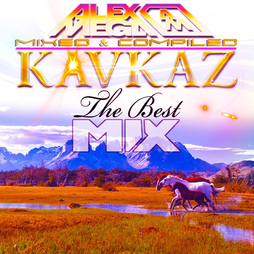 DJ Alex Mega - Kavkaz Mix -2020