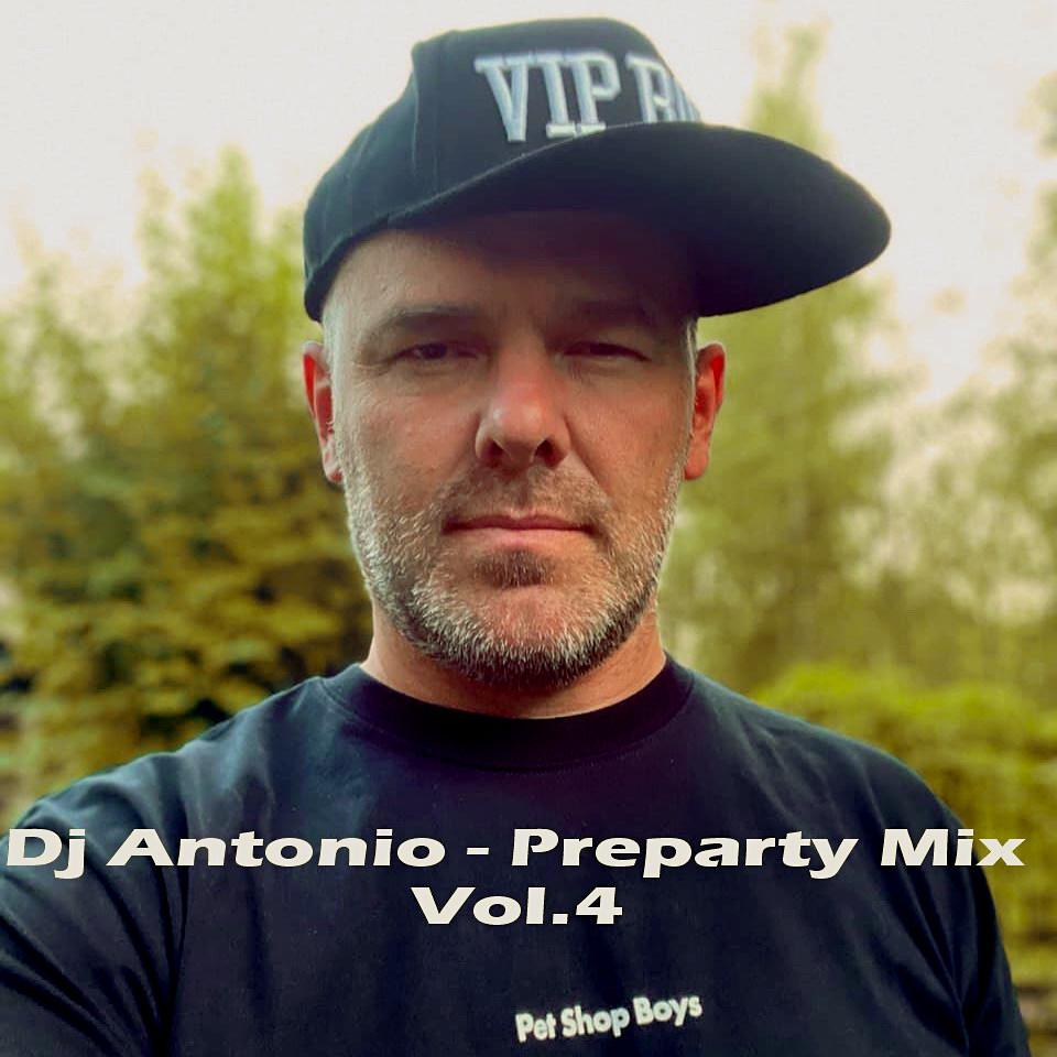 Dj Antonio - Preparty Mix Vol.4 (2021)