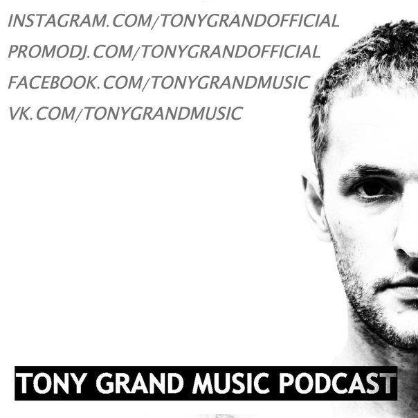 Tony Grand Music Podcast