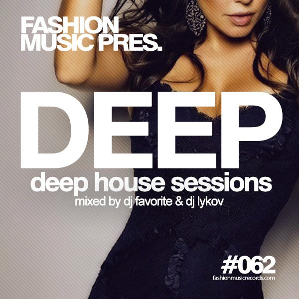 Dj favorite dj lykov deep house sessions 062 fashion for House music records