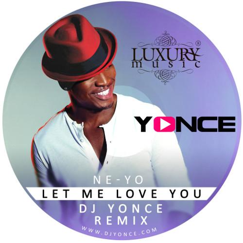 Let Me Love You Mp3 Free Download: Let Me Love You (DJ Yonce Remix)