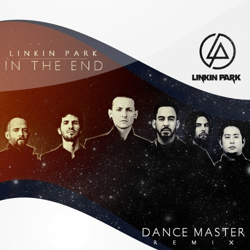 Linkin Park - In The End (Dance Master Remix) – DANCE MASTER