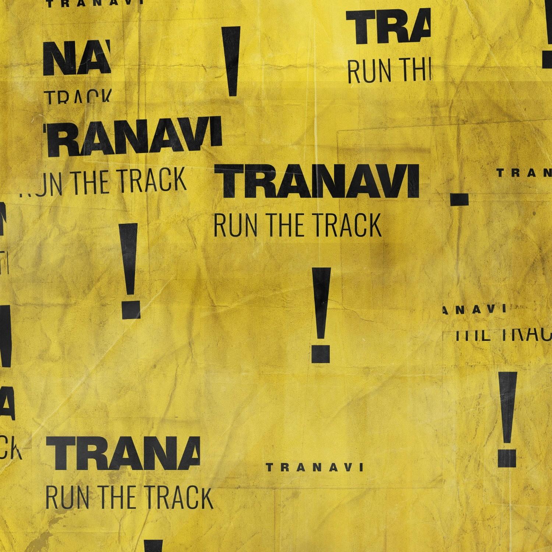TRANAVI - Run The Track