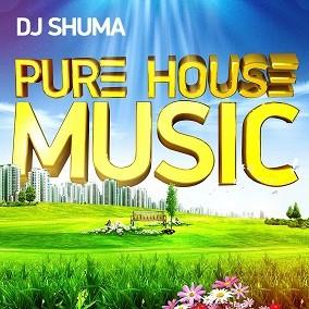 Shuma pure house music shuma for 2000s house music