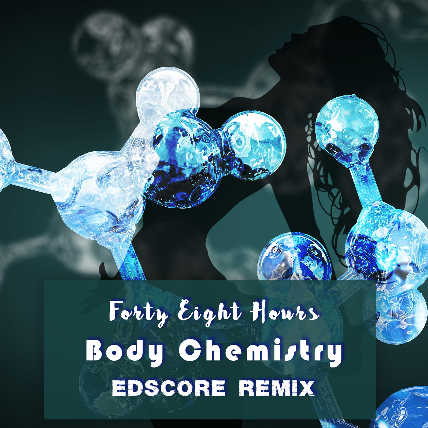 Forty Eight Hours - Body Chemistry (EDscore Remix)