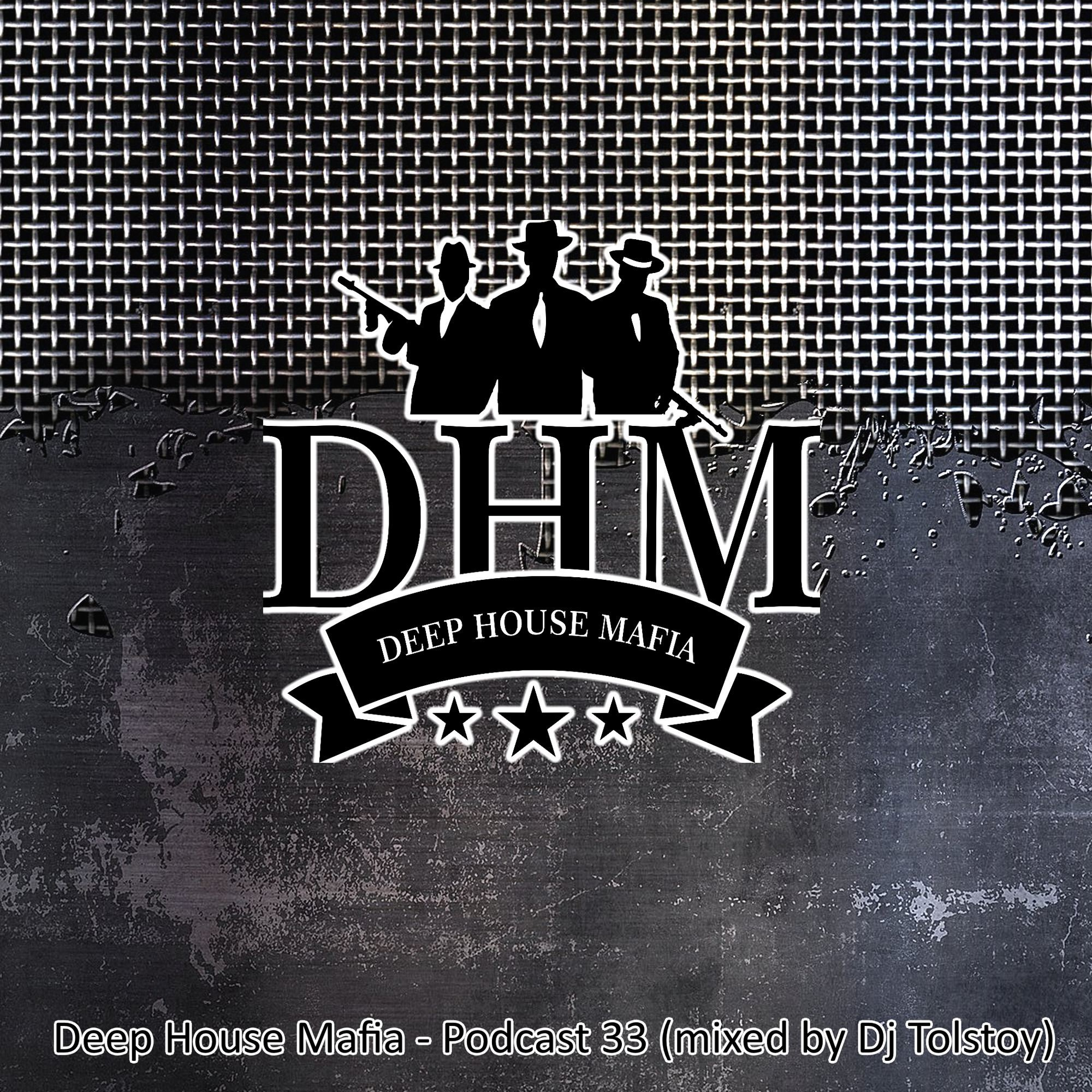 Deep house mafia podcast 33 mixed by dj tolstoy for Deep house 2000