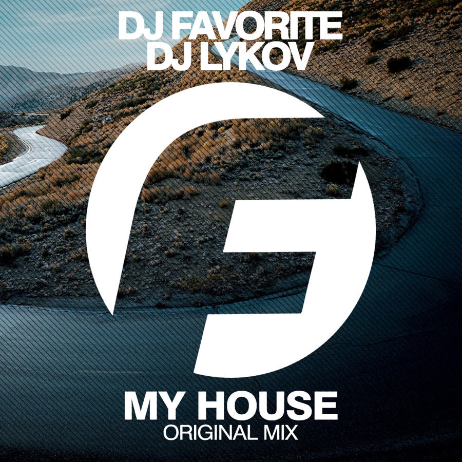 Dj favorite dj lykov my house original mix fashion for My house house music