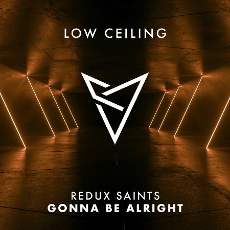 Redux Saints - GONNA BE ALRIGHT – Styline