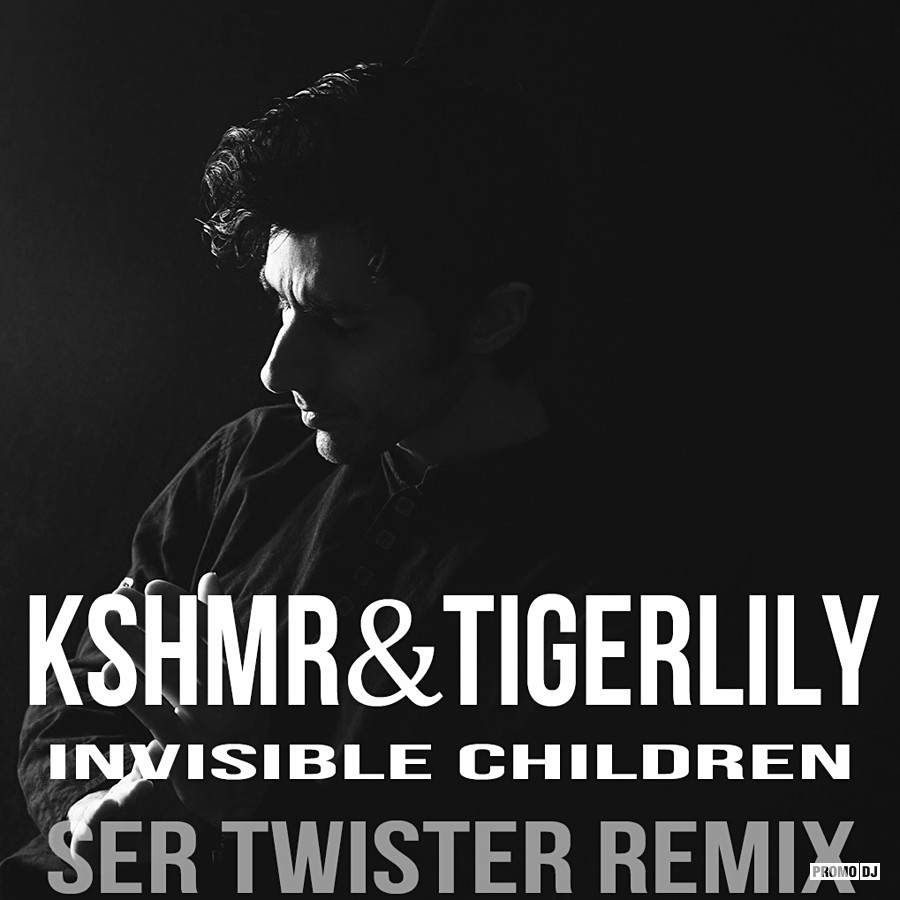 INVISIBLE CHILDREN KSHMR TIGERLILY СКАЧАТЬ БЕСПЛАТНО